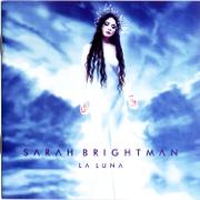 La Luna - Sarah Brightman - Sarah Brightman