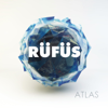 Atlas - RÜFÜS