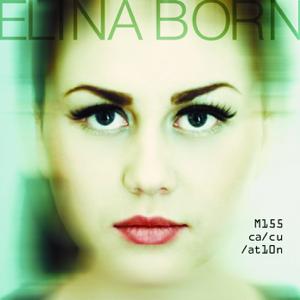 Elina Born - Miss Calculation
