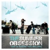 The Summer Obsession - Bored
