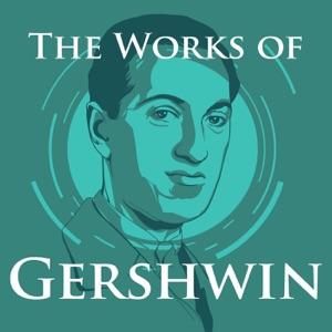 The Work of George Gershwin