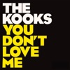 You Don't Love Me - EP, The Kooks