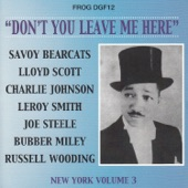 Charlie Johnson's Original Paradise Ten - Don't You Leave Me Here