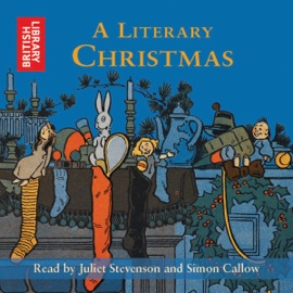 A Literary Christmas (Unabridged) - Charles Dickens, Jane Austen, Rudyard Kipling, Thomas Hardy, William Wordsworth, Laurie Lee & Samuel Pepys mp3 listen download