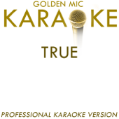 TRUE (In the Style of Spandau Ballet) [Karaoke Version]