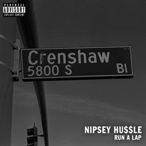 Victory Lap - Nipsey Hussle Nipsey Hussle MP3 Download