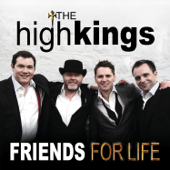 Friends For Life-The High Kings