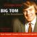 Big Tom & The Mainliners - 25 Golden Greats