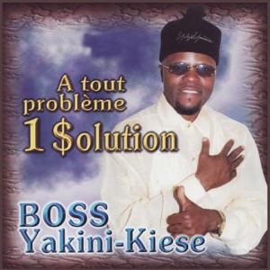 Boss Yakini-Kiese - Tshena ni tsha kuamba