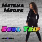 Meisha Moore - Soul Trip (The Bernabela Project Remix)