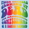 Peter Conners - Growing Up Dead: The Hallucinated Confessions of a Teenage Deadhead (Unabridged)  artwork