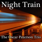 Oscar Peterson Trio - Night Train
