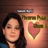 Phenrou Pyaar Vol 3
