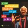 More Multicultural Children's Songs from Ella Jenkins ジャケット写真