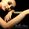 Ballet Music: Solo Instrumental Ballet Piano Songs - Ballet Music! Ballet
