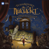 Tchaikovsky: The Nutcracker-Berlin Philharmonic & Sir Simon Rattle