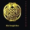 Rio Lough Ree (feat. Robben Ford & Alphonso Johnson) - Single ジャケット写真