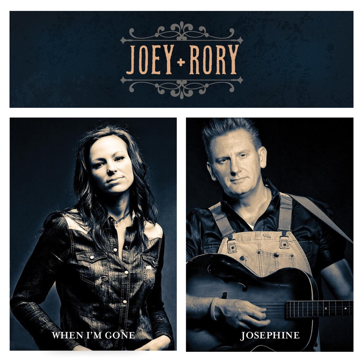 When I\'m Gone / Josephine - Single Album Cover by Joey + Rory