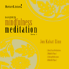 Guided Mindfulness Meditation, Series 1 with Digital Booklet - Jon Kabat-Zinn