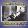 Blue Clarinet Stomp - Complete Sessions 1928 & 1929 - Johnny Dodds