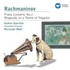 Rachmaninov: Piano Concerto No. 2 & Rhapsody on a Theme of Paganini, Andrei Gavrilov, The Philadelphia Orchestra & Riccardo Muti