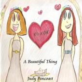 Judy Pancoast - A Beautiful Thing