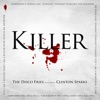 Killer (Remixes) [feat. Clinton Sparks] - Single, Disco Fries