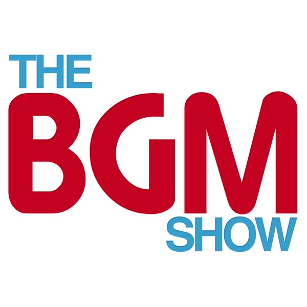 The BGM Show - The Video Game Music Podcast Podcast - Listen