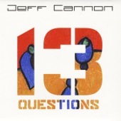 Jeff Cannon - Grow Old With Me