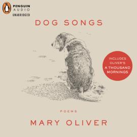 Dog Songs: Deluxe Edition (Unabridged) audiobook