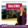 Some Broken Hearts Never Mend: 100 Country Love Songs - Sheila G White