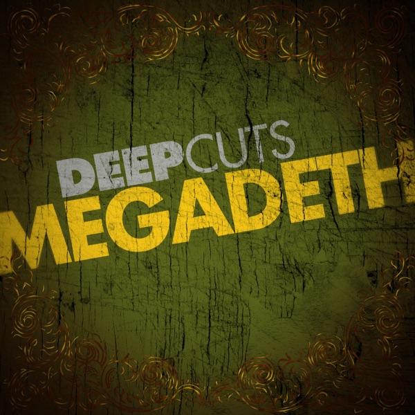 Deep Cuts: Megadeth - EP