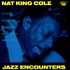 Jazz Encounters, Nat