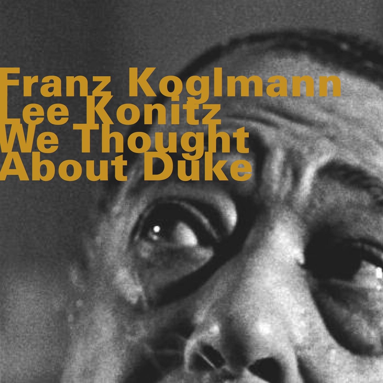 We Thought About Duke (feat. Monoblue Quartet, Lee Konitz & Pipe Trio)