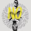 No! - Single, A.K.A., Burna Boy, DJ Clock & TiMO ODV