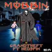 Mobbin (feat. Hedspin) / Give Me More - Single