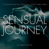 Sensual Journey - A Collection of Chill Out Tunes and Vibes
