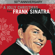 A Jolly Christmas from Frank Sinatra (50th Anniversary) - Frank Sinatra - Frank Sinatra