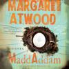 Margaret Atwood - MaddAddam: A Novel (Unabridged) artwork