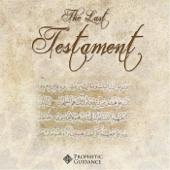 The Last Testament: A Unique Presentation On the Magnificent Qur'ān