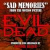 Sad Memories From Evil Dead Single
