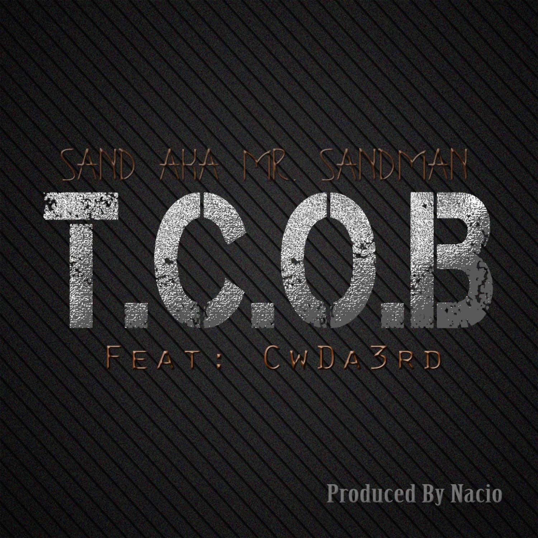 T.C.O.B. (feat. CwDa3rd) - Single