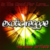 In the Mood for Love: Exotic Reggae, 2013