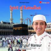 Spirit Of Ramadhan (Da'wah Islam)