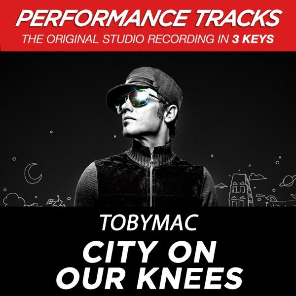 City On Our Knees (Radio Version) [Performance Tracks] - EP