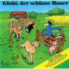 Globi - Globi, der schlaue Bauer Grafik