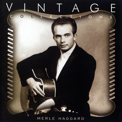 Vintage Collections: Merle Haggard - Merle Haggard