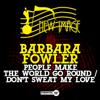 Barbara Fowler - Don't Sweat My Love (Sweat Dub (Instrumental)) artwork