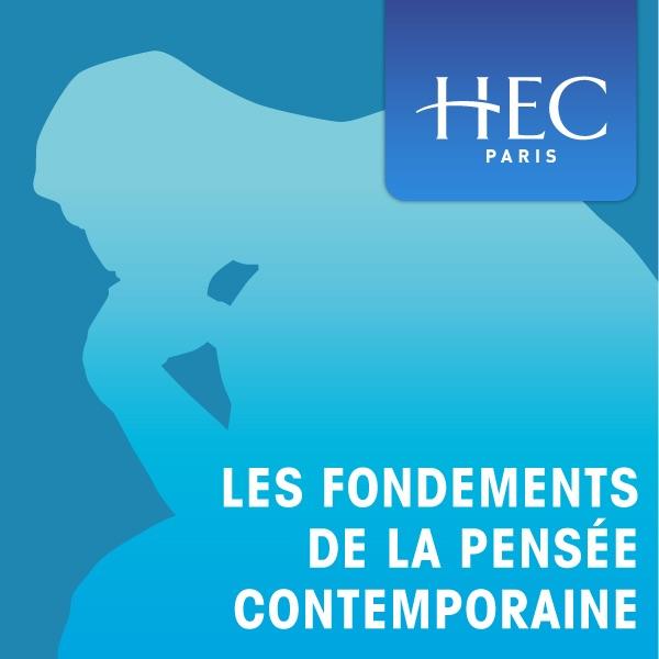 Les fondements de la pensée contemporaine (audio)