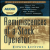 Reminiscences of a Stock Operator (Wiley Trading Audio) - Edwin Lefèvre